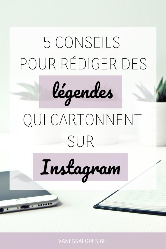 5 conseils pour rédiger des légendes qui cartonnent sur Instagram