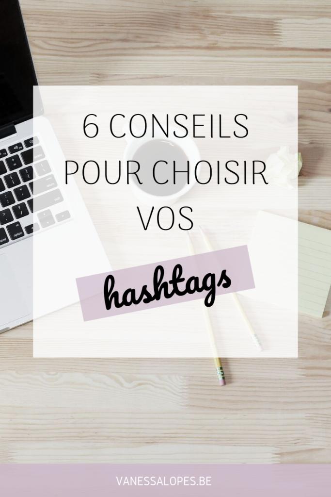 6 conseils pour choisir vos hashtags