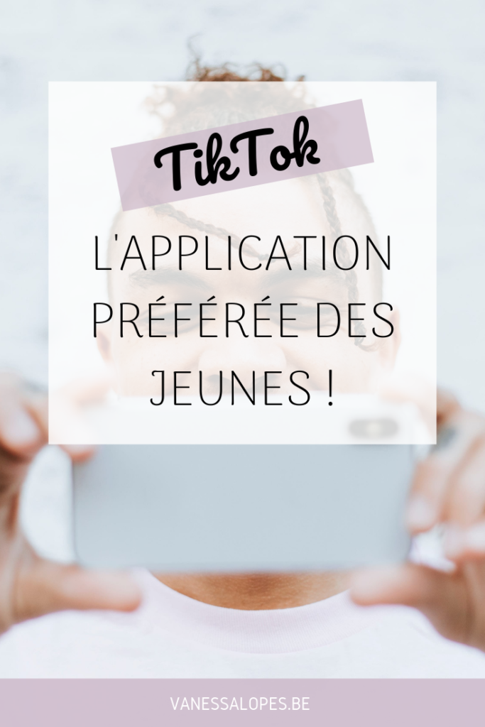 TikTok l'application préférée des jeunes Pinterest