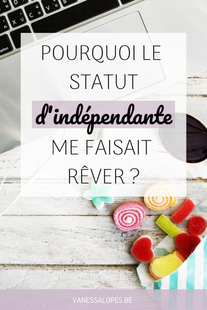 Miniature Pinterest Pourquoi le statut d'indépendante me faisait rêver ?