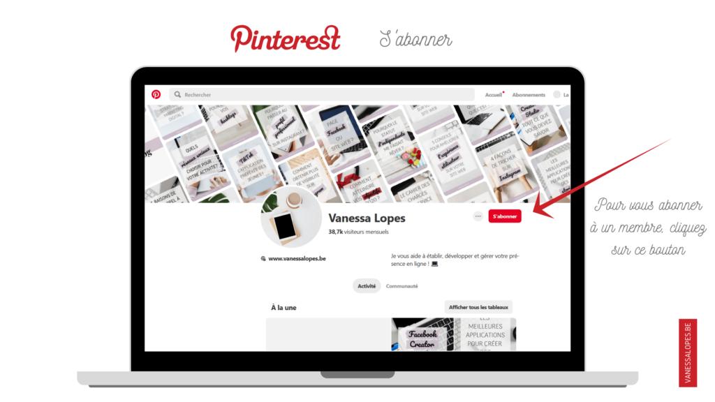 Pourquoi utiliser Pinterest pour mon activité ? S'abonner à un compte Pinterest.