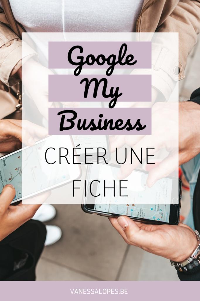 Google My Business - Créer une fiche