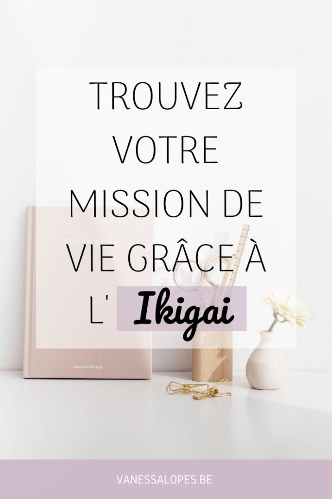 Trouvez votre mission de vie grâce à l'Ikigai - Epingle
