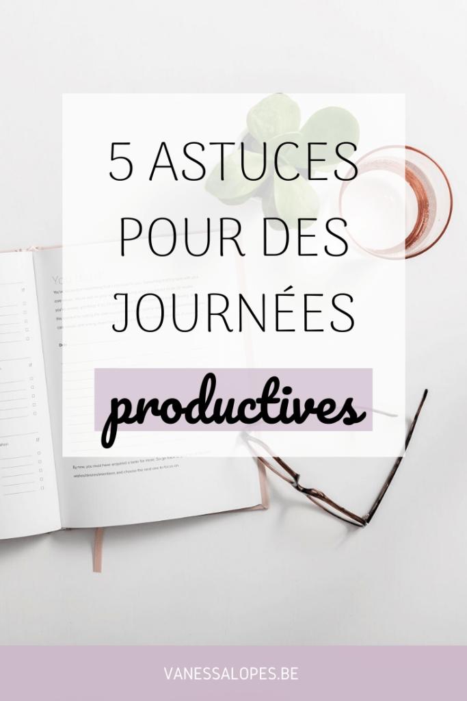 Epingle pinterest - 5 Astuces pour des journées productives