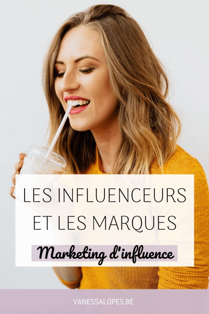 Epingle Pinterest de l'article 'Les influenceurs et les marques' rédigés par Vanessa Lopes