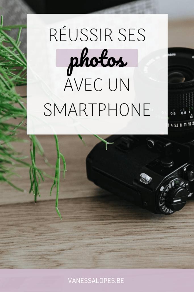 Epingle Pinterest de l'article de Vanessa Lopes intitulé Réussir ses photos avec un smartphone